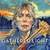 Gathered Light: The Poetry of Joni Mitchells Songs