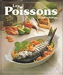 Les Poissons : 120 recettes illustr�e...