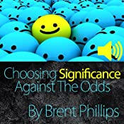 Choosing Significance: Against the Odds | [Brent Phillips]