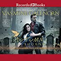 Autumn Thorns Audiobook by Yasmine Galenorn Narrated by Cassandra Campbell