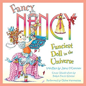 Fancy Nancy: Fanciest Doll in the Universe Audiobook