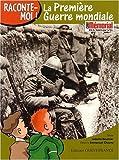 """Afficher """"La Première guerre mondiale"""""""