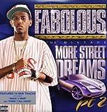 echange, troc Fabolous - More Street Dreams 2: The Mixtape
