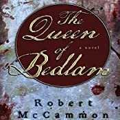 The Queen of Bedlam: A Matthew Corbett Novel, Book 2 | Robert McCammon