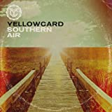 Southern Air■Yellowcard
