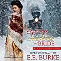 Santa's Mail-Order Bride Audiobook by E.E. Burke Narrated by Liisa Ivary
