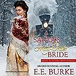 Santa's Mail-Order Bride | E.E. Burke