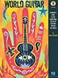 img - for World Guitar: Guitarist's Guide to the Traditional Styles of Cultures Around the World (Tab) book / textbook / text book