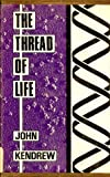 img - for The Thread of Life: An Introduction to Molecular Biology book / textbook / text book
