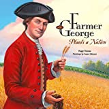 img - for Farmer George Plants a Nation book / textbook / text book