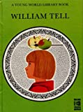 William Tell (A Young World Library Book) (0723809577) by Blackwood, Alan
