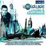 Worldwide 001 (Mixed by Matrix & Futurebound)
