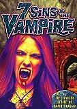7 Sins of The Vampire (2002) / Devilish Desire of Dario Dragani (2012)
