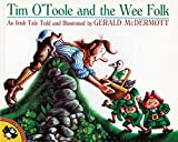 Tim O'Toole and the Wee Folk (Picture Puffins) (0140506756) by McDermott, Gerald