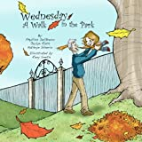 img - for Wednesday, A Walk in the Park book / textbook / text book