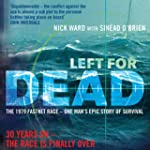 Left for Dead: The Untold Story of th...