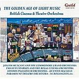 L'Age D'Or De La Musique Légère: British Cinema & Theatre Orchestras