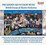 Various Orchestras and Conductors The Golden Age of Light Music Vol 8 - British Cinema and Theatre Orchestras
