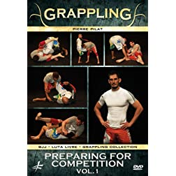 Grappling: Brazilian Fighting - Preparing for Competition Volume 1
