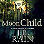 Moon Child: Vampire for Hire, Book 4 | J. R. Rain