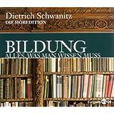 """Bildung. Alles, was man wissen mu�: Die H�redition - Sonderausgabe.von """"Dietrich Schwanitz"""""""
