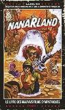 Nanarland - Le livre des mauvais films sympathiques - �pisode 1 par Cau