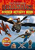 How To Train Your Dragon Tie In 1: How to Train Your Dragon 2 Sticker Activity Book