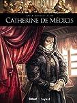 Catherine de Medicis (Ils ont fait l'...