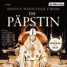 Die Päpstin: Das Hörspiel zum Film Hörspiel von Donna W. Cross Gesprochen von: Johanna Wokalek, Jördis Triebel, Anatole Taubmann