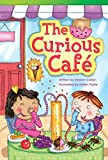 img - for Teacher Created Materials - Literary Text: The Curious Caf  - Hardcover - Grade 3 - Guided Reading Level O (Read! Explore! Imagine! Fiction Readers: Level 3.4) book / textbook / text book