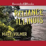 Reliance, Illinois | Mary Volmer
