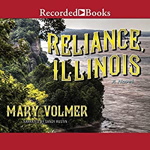 Reliance, Illinois Audiobook