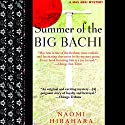 Summer of the Big Bachi Audiobook by Naomi Hirahara Narrated by Brian Nishii