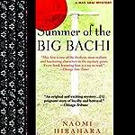 Summer of the Big Bachi | Naomi Hirahara