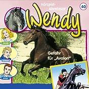 Gefahr für Avalon (Wendy 40)   Nelly Sand