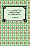 Image of Everyman and Other Medieval Miracle and Morality Plays