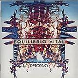 Retorno by EQUILIBRIO VITAL (2010-12-22)