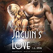Jaguin's Love: The Dragon Lords of Valdier, Book 8 | [S.E. Smith]