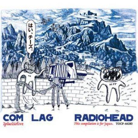 Radiohead - Com Lag (2 + 2 = 5) - Zortam Music