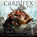 Carnifex: Legends of the Nameless Dwarf, Volume 1 Audiobook by D. P. Prior Narrated by Paul Woodson