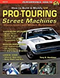 img - for How to Build GM Pro-Touring Street Machines by Tony E. Huntimer (2004-04-26) book / textbook / text book