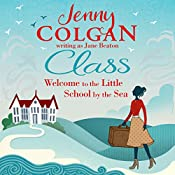 Class: Welcome to the Little School by the Sea | Jenny Colgan