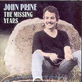 The Missing Years ~ John Prine