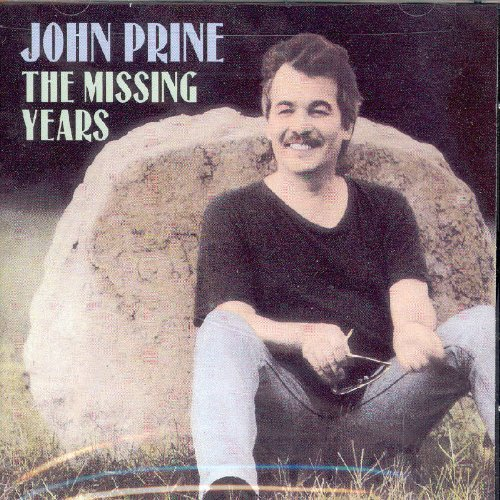 John Prine - The Missing Years (Bonus Track - Zortam Music