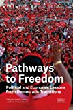 img - for Pathways to Freedom: Political and Economic Lessons From Democratic Transitions book / textbook / text book