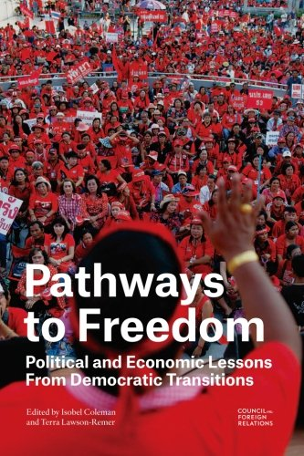 Pathways to Freedom Political and Economic Lessons From Democratic Transitions087611110X : image