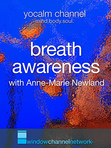 Breath Awareness with Anne-Marie Newland