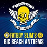 Fatboy Slim's Big Beach Anthems