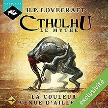 La Couleur venue d'ailleurs (Cthulhu - Le mythe) | Livre audio Auteur(s) : Howard Phillips Lovecraft Narrateur(s) : Nicolas Planchais