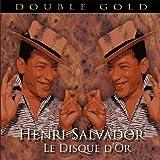 echange, troc Henri Salvador - Le Disque D'Or